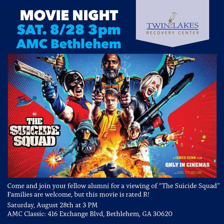 Movie Night Alumni Event - Saturday, August 28, 2021 - Twin Lakes Recovery Center